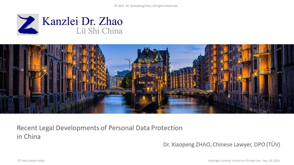 Recent Legal Developments of Personal Data Protection in China